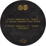 Trevor Lawrence - Tiptoe (DJ Spinna Galactic Soul Remix)