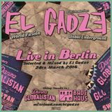 El Gadzé - Live in Berlin