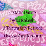 Ecstatic Dance by DJ Rakesh @ Tantra City Retreat Odessa