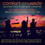 Comfort Crusade Special Edition Oct. 15 Sounds From A Parallel Universe Pre-Release Mix