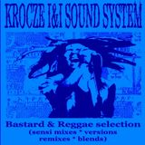 KI&ISS inna Bastard Reggae Selection (sensi mixes versions remixes blends) 2006