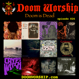 Doom Worship E026 - Doom is Dead
