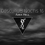 Obscurum Noctis 16 - Azra Hell