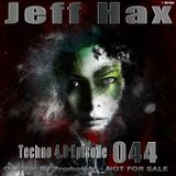 Jeff Hax presents Techno 4.0 - Episode 044