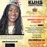 Jan 27, 2016 Topic/Home Making a Way...w/Bargain Queen Sheryl Renee - on KUHSDenver.com