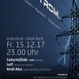 Andi Aka @Strom. 2017-12-15 Bochum, Projekt-X (Part 2/3)