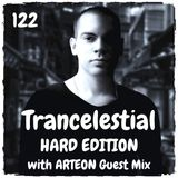 Trancelestial 122 (Hard Edition with Arteon Guest Mix)