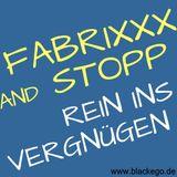FabrixXx & Stopp  - Rein ins Vergnügen