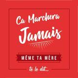 Ça Marchera Jamais! - 11 - Apero French Tech!