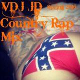 VDJ JD Hick Hop - Country Rap Spring 2016 Mix