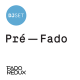 Fado Redux #35 / Pré-Fado / Mike Stellar /