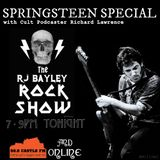 The RJ Bayley Rock Show 6 ▶ 14.04.15 [Springsteen Special] w/ guest Cult Podcaster Richard Lawrence