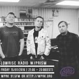 LowRise Radio w/Prism 15/01/2016