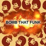 Bomb That Funk
