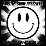 Master Swae Presents Happy Hardcore Classic's VOL12