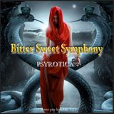 Bitter Sweet Symphony - By Psyrotica