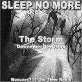 Sleep No More - The Storm (Annabelle Lee) 12-19-56