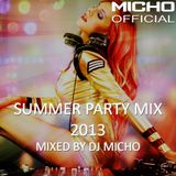 Summer Party Mix 2013 (Mixed by DJ Micho)