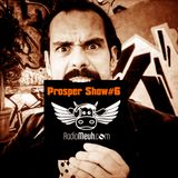 Prosper Show#6 On Radio Meuh