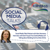 Episode #23: Social Media Talks Podcast interview with Kami Huyse from Zoeticamedia.com