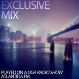 EP05 - A Liga Radio Show (Atlantida FM) - Guest Mix
