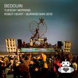 Bedouin - Robot Heart - Burning Man 2013