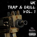 UK Trap & Drill Vol. 1 | #InnaCityUK | Snapchat: B_Selecta