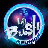 La Bush Reunion Dj Wes 05.04.18