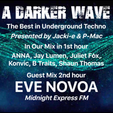 #192 A Darker Wave 20-10-2018 with guest mix in 2nd hour from Eve Novoa