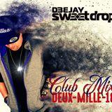 DJ Sweetdrop Club Mix deux-mille-18
