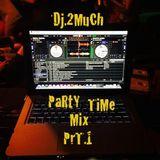 PARTY TIME MIX PRT.1