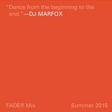 FADER Mix DJ Marfox