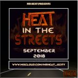 Mr Heat Presents - Heat In The Streets: September 2018