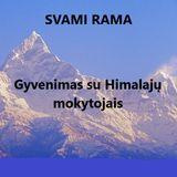 3. Gyvenimas su Himalajų mokytojais - Tiesioginio patyrimo kelias