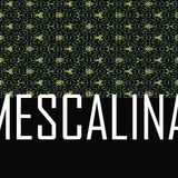 Mescalina #2.3