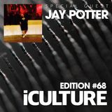 iCulture #68 - Special Guest - Jay Potter