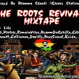 The Roots Revival Mixtape by Bramma Shanti