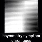 Asymmetry Symptom Chroniques présenté par DZAR S01 E03 - CCR S03