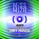 DjMissMuzie - Omy House mix 7