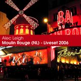 Moulin Rouge (NL) - Liveset 2006