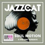 Soul Motion w/ Jazzcat - 22.10.17