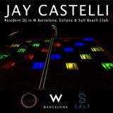 Jay Castelli @ W Verbier Resident DJ Search Semi-Finalist (Exclusive Set)