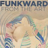 FUNKWARD - FROM THE ART: THE TRILOGY