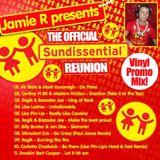 Jamie.R-DJ Presents THE OFFICIAL SUNDISSENTIAL REUNION VINYL PROMO MIX  2012