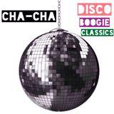 cha-cha - disco boogie classics