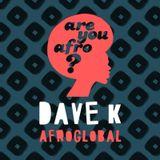 Dave K - Afroglobal 2014