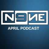 DJ N9NE - Podcast #5 (April 2018)