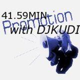 "DJ KUDI - ""41:58 min of promotion"""