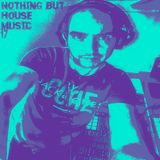 Nothing but house music 17