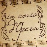 In corso d'Opera - Venerdì 6 Dicembre 2013